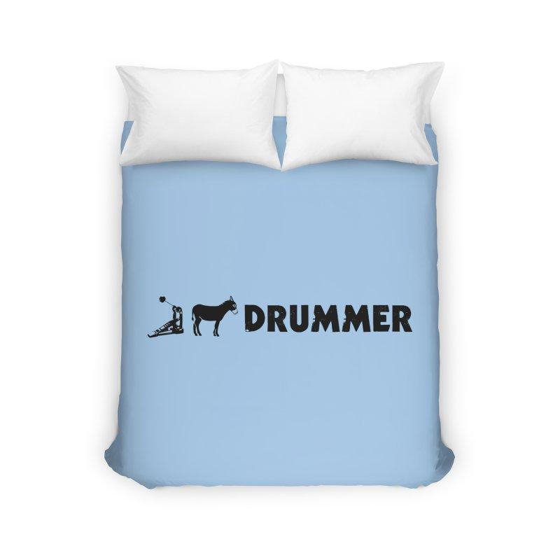 Kick Ass Drummer (Black Logo) Home Duvet by Drum Geek Online Shop