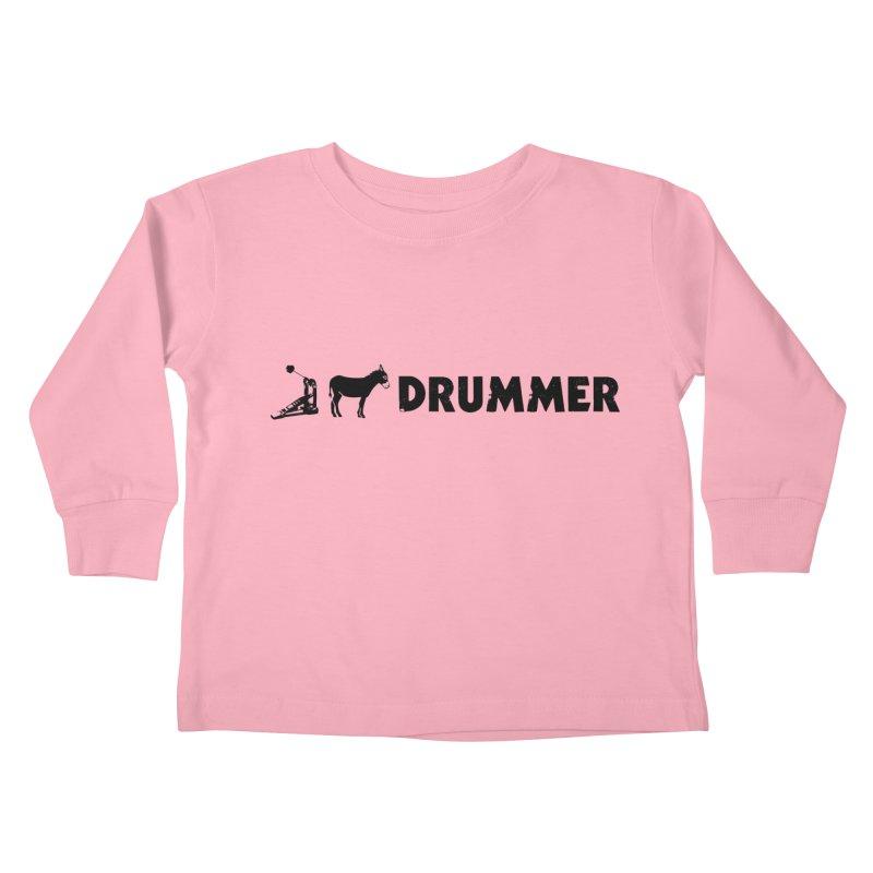 Kick Ass Drummer (Black Logo) Kids Toddler Longsleeve T-Shirt by Drum Geek Online Shop