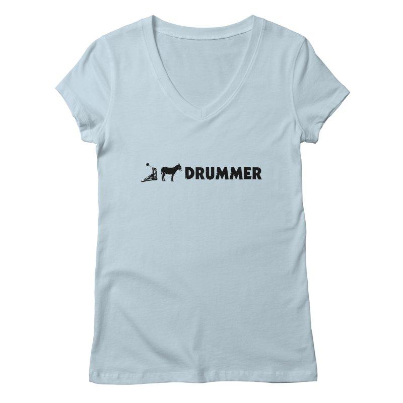 Kick Ass Drummer (Black Logo) Women's V-Neck by Drum Geek Online Shop
