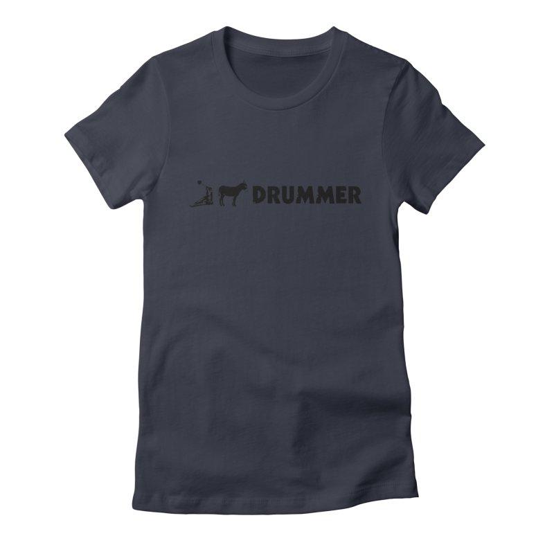Kick Ass Drummer (Black Logo) Women's T-Shirt by Drum Geek Online Shop