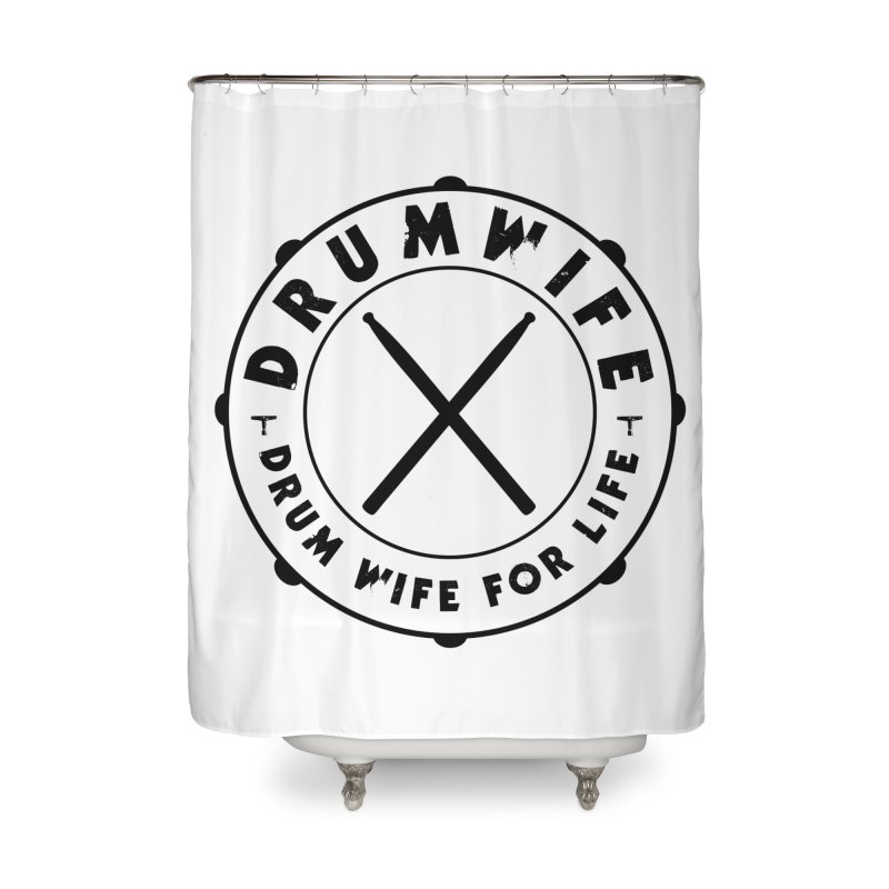 Drum Wife - Black Logo Home Shower Curtain by Drum Geek Online Shop