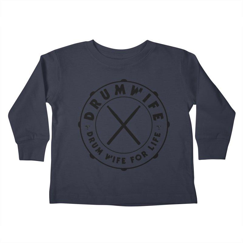 Drum Wife - Black Logo Kids Toddler Longsleeve T-Shirt by Drum Geek Online Shop