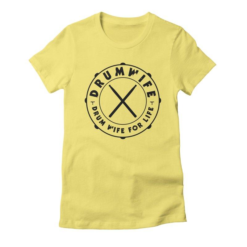 Drum Wife Women's T-Shirt by Drum Geek Online Shop