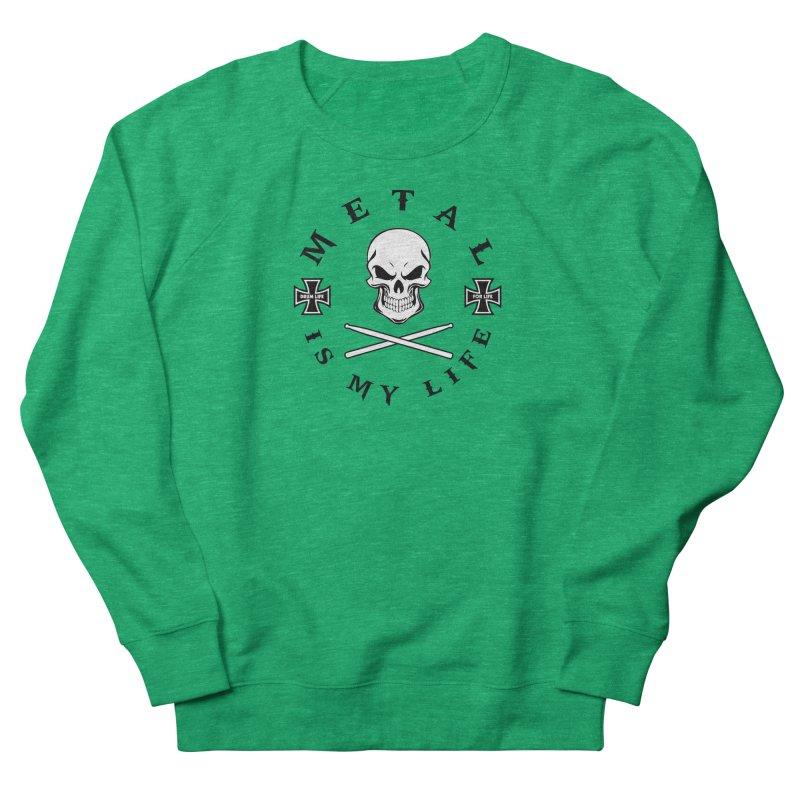 Metal Is My Life (White Skull) Women's Sweatshirt by Drum Geek Online Shop