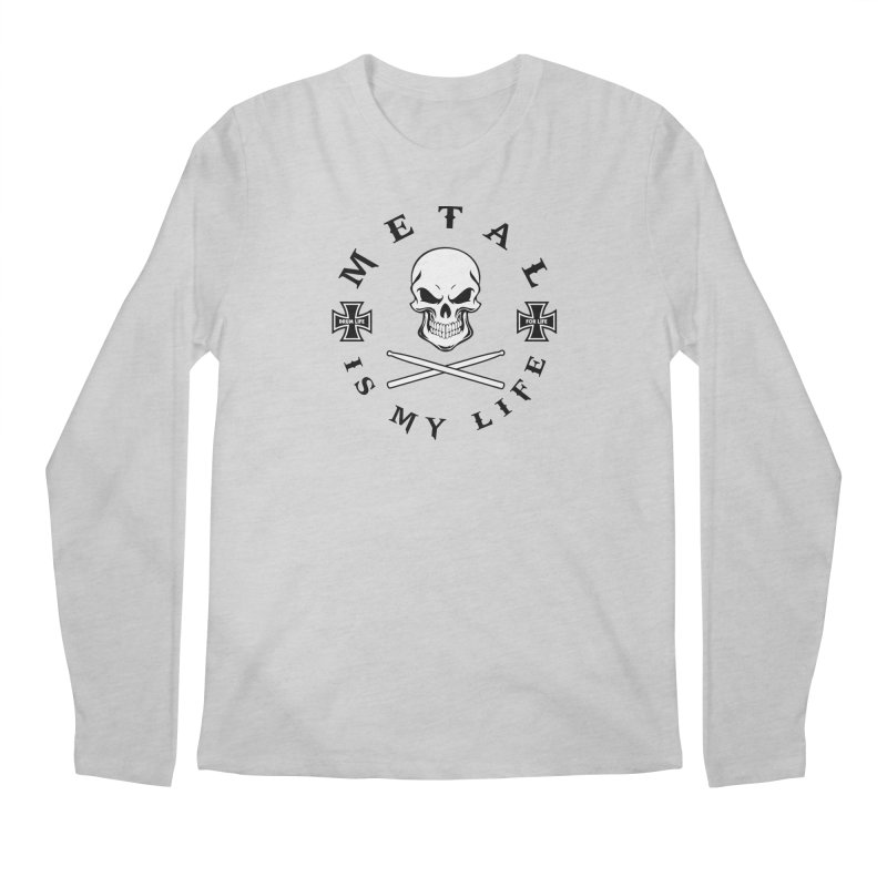 Metal Is My Life (White Skull) Men's Regular Longsleeve T-Shirt by Drum Geek Online Shop