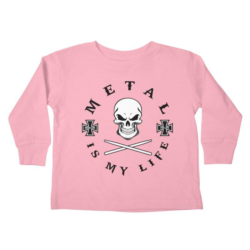 Metal Is My Life (White Skull) Kids Toddler Longsleeve T-Shirt by Drum Geek Online Shop