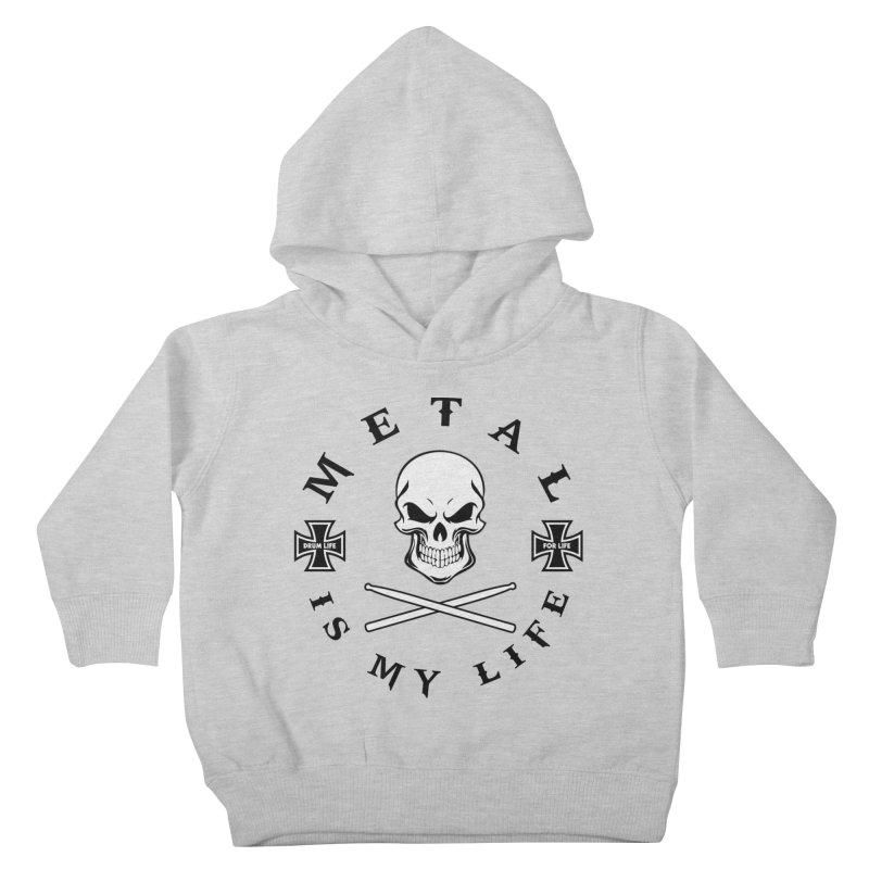Metal Is My Life (White Skull) Kids Toddler Pullover Hoody by Drum Geek Online Shop