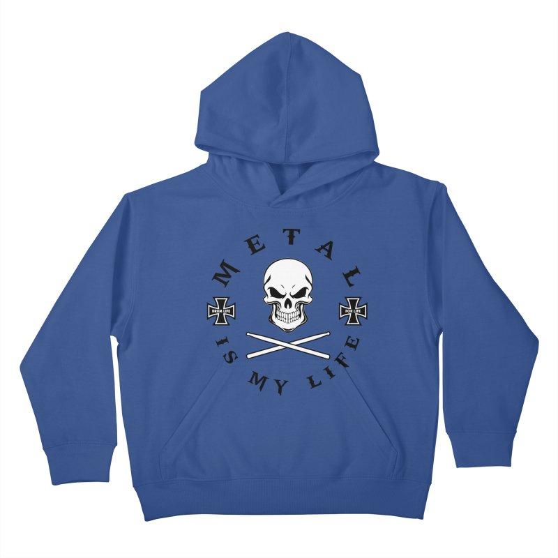 Metal Is My Life (White Skull) Kids Pullover Hoody by Drum Geek Online Shop