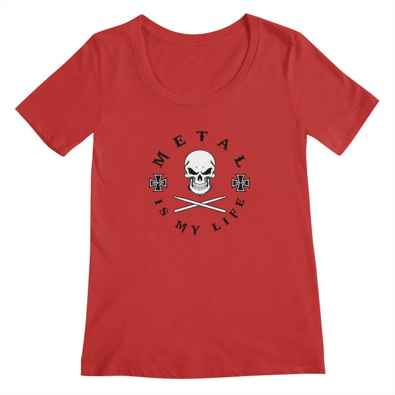 Metal Is My Life (White Skull) Women's Regular Scoop Neck by Drum Geek Online Shop