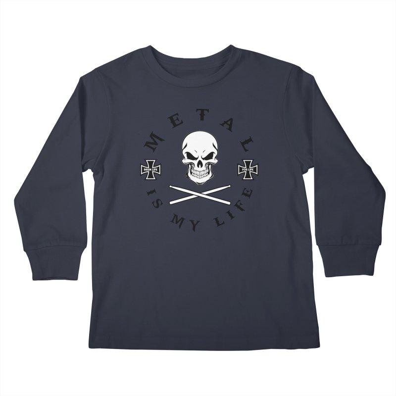 Metal Is My Life (White Skull) Kids Longsleeve T-Shirt by Drum Geek Online Shop