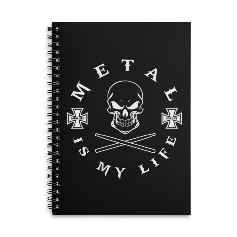 Metal Is My Life (White Transparent) Accessories Lined Spiral Notebook by Drum Geek Online Shop