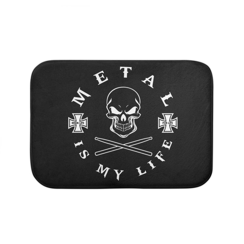 Metal Is My Life (White Transparent) Home Bath Mat by Drum Geek Online Shop
