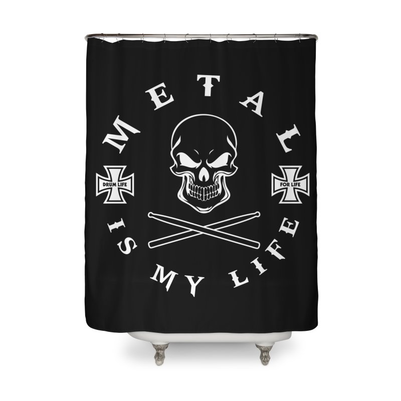 Metal Is My Life (White Transparent) Home Shower Curtain by Drum Geek Online Shop