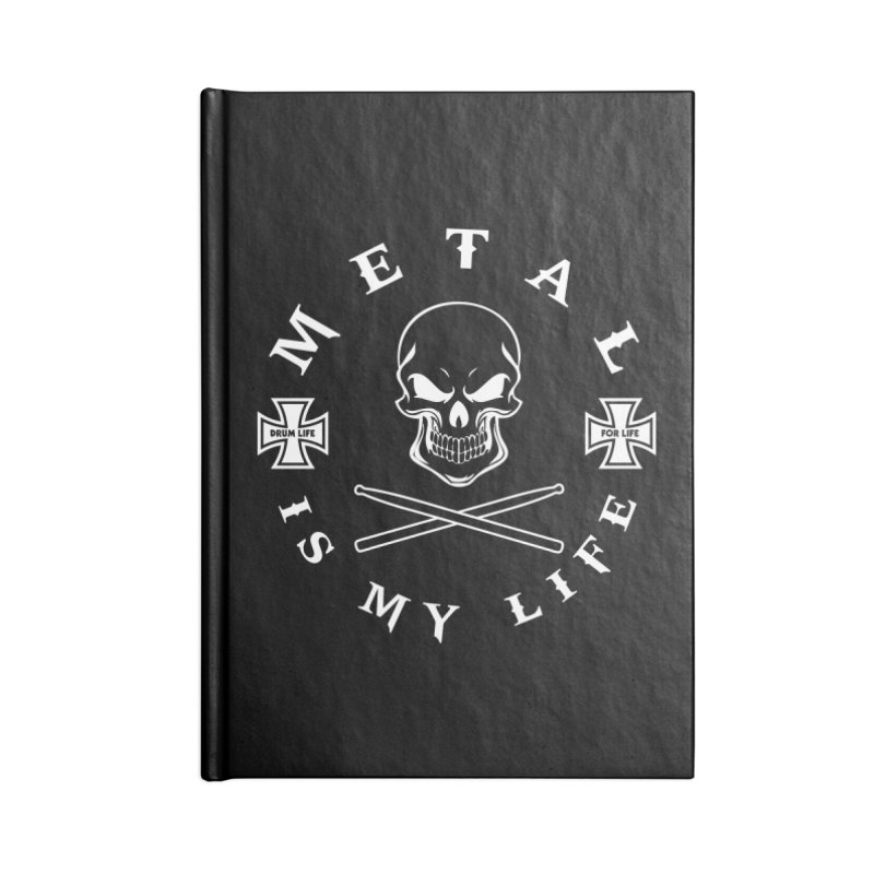 Metal Is My Life (White Transparent) Accessories Lined Journal Notebook by Drum Geek Online Shop