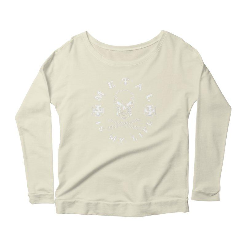 Metal Is My Life (White Transparent) Women's Scoop Neck Longsleeve T-Shirt by Drum Geek Online Shop