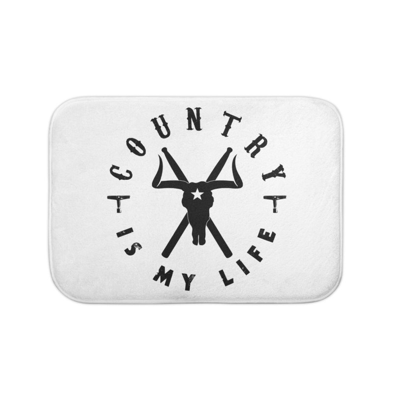 Country Is My Life (Black Logo) Home Bath Mat by Drum Geek Online Shop