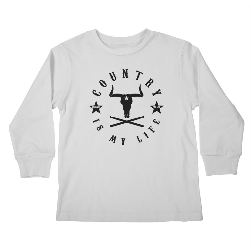 Country Is My Life (Black Logo) Kids Longsleeve T-Shirt by Drum Geek Online Shop