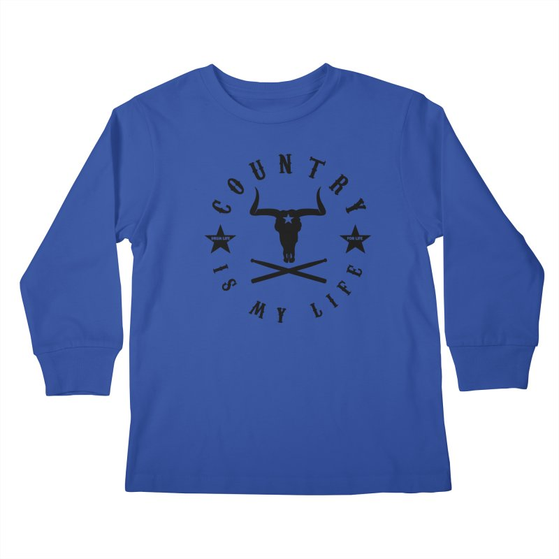 Country Is My Life (Black Logo) Kids Longsleeve T-Shirt by Drum Geek Online Shop