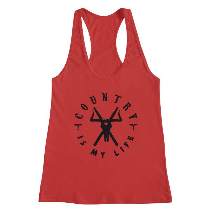 Country Is My Life (Black Logo) Women's Tank by Drum Geek Online Shop