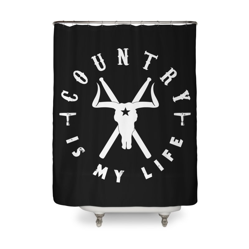 Country Is My Life (White Logo) Home Shower Curtain by Drum Geek Online Shop