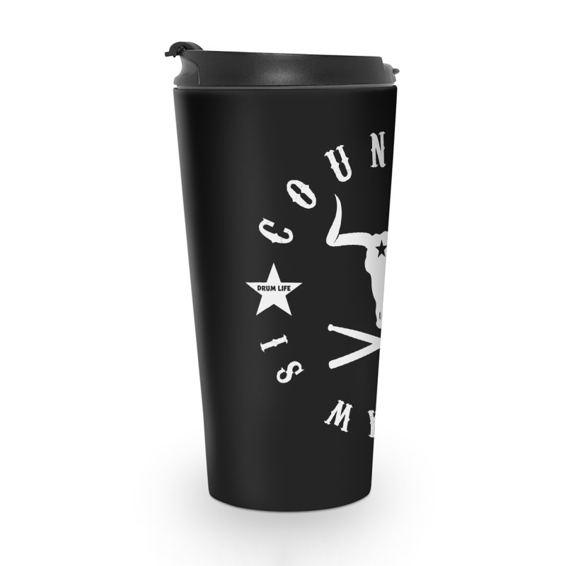 Country Is My Life (White Logo) Accessories Travel Mug by Drum Geek Online Shop