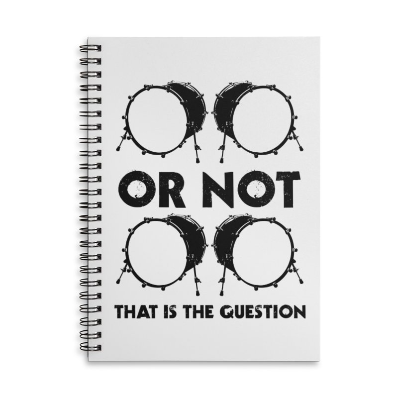 2 Kicks or Or Not 2 Kicks - Black Logo Accessories Lined Spiral Notebook by Drum Geek Online Shop
