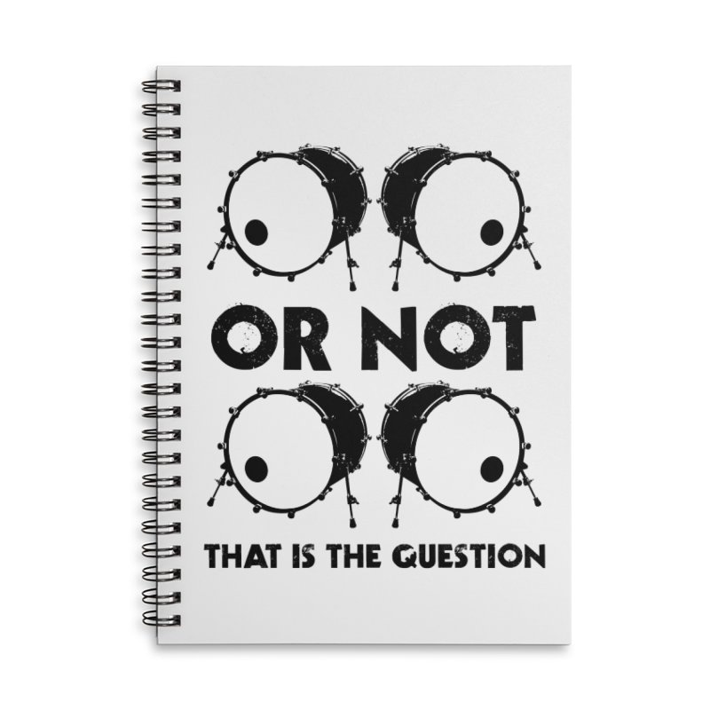 2 Kicks or Or Not 2 Kicks (Black) Accessories Lined Spiral Notebook by Drum Geek Online Shop