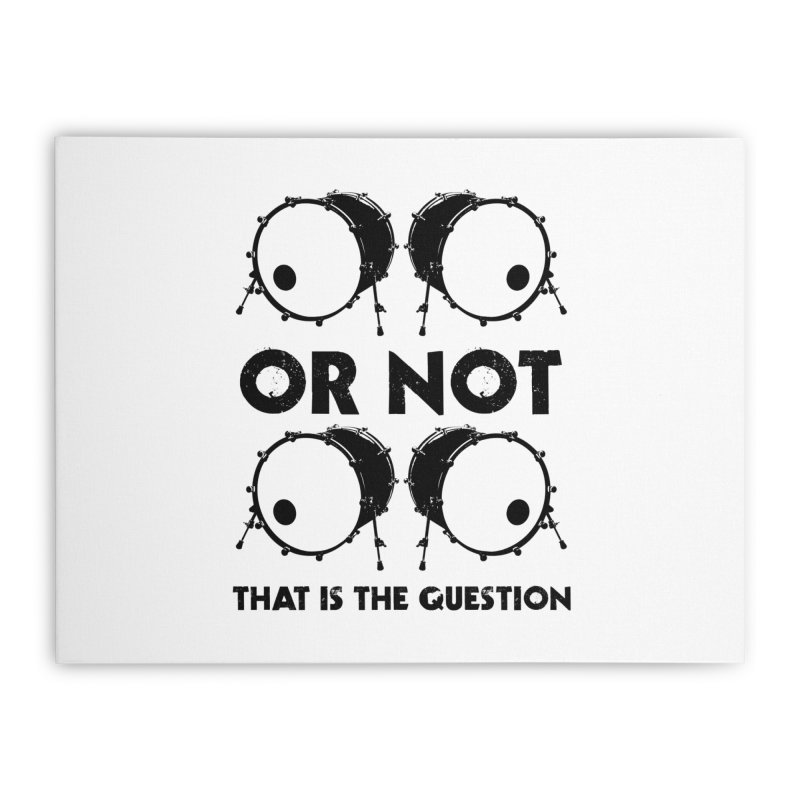 2 Kicks or Or Not 2 Kicks - Black Logo Home Stretched Canvas by Drum Geek Online Shop