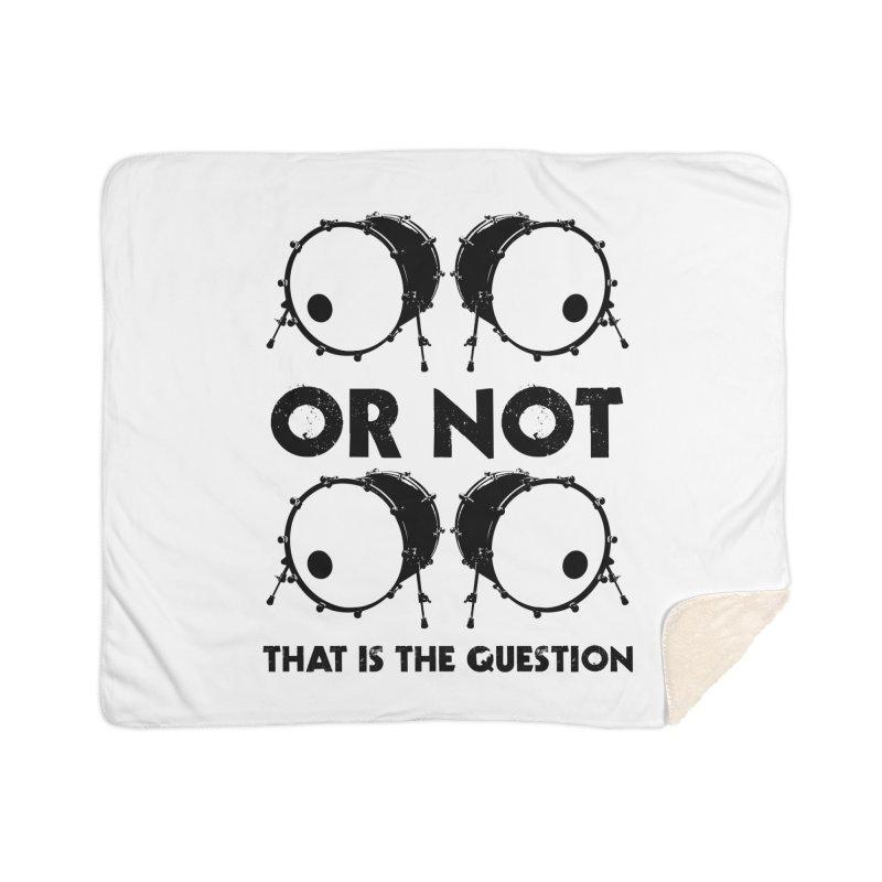 2 Kicks or Or Not 2 Kicks (Black) Home Sherpa Blanket Blanket by Drum Geek Online Shop