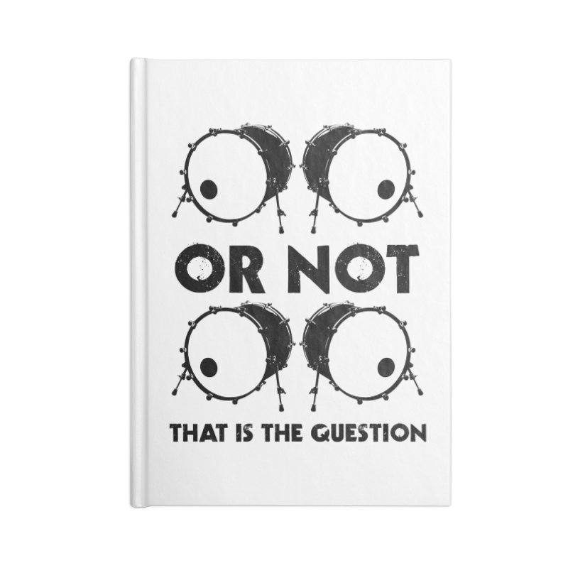 2 Kicks or Or Not 2 Kicks (Black) Accessories Lined Journal Notebook by Drum Geek Online Shop