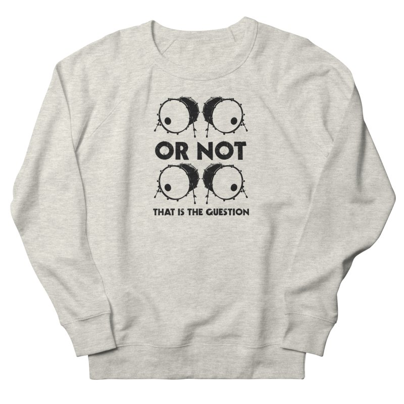 2 Kicks or Or Not 2 Kicks (Black) Women's French Terry Sweatshirt by Drum Geek Online Shop