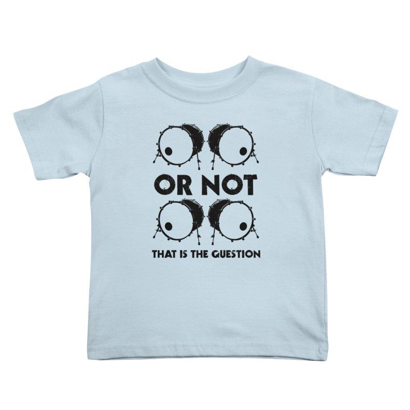 2 Kicks or Or Not 2 Kicks (Black) Kids Toddler T-Shirt by Drum Geek Online Shop