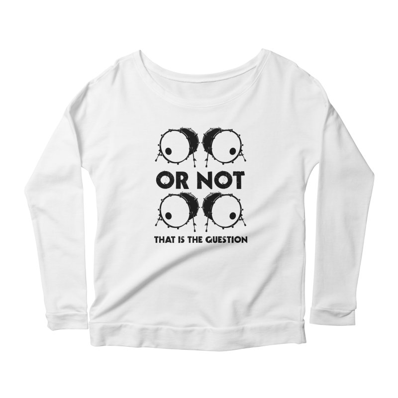 2 Kicks or Or Not 2 Kicks (Black) Women's Scoop Neck Longsleeve T-Shirt by Drum Geek Online Shop