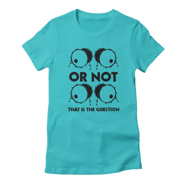2 Kicks or Or Not 2 Kicks (Black) Women's Fitted T-Shirt by Drum Geek Online Shop