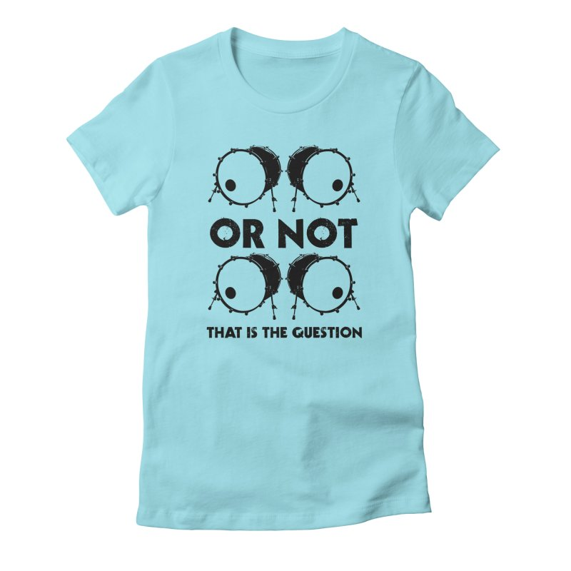 2 Kicks or Or Not 2 Kicks (Black) Women's Fitted T-Shirt by Drum Geek Online Shop