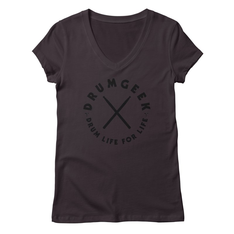 Drum Life For Life (Style 3) - Black Logo Women's V-Neck by Drum Geek Online Shop