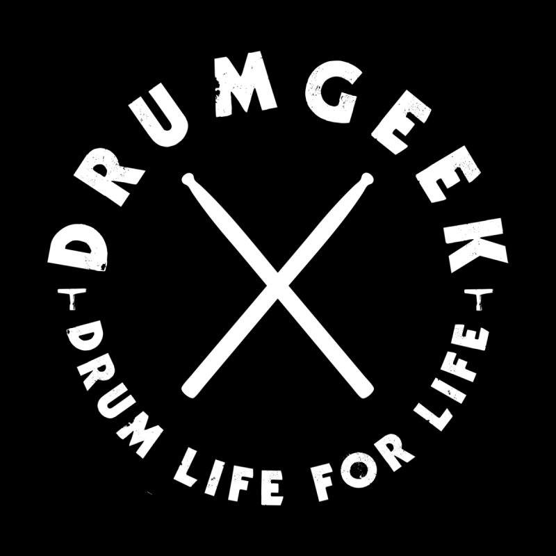 Drum Life For Life (Style 3) - White Logo Men's Longsleeve T-Shirt by Drum Geek Online Shop