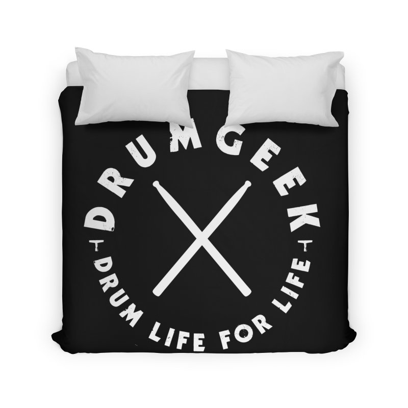 Drum Life For Life (Style 3) - White Logo Home Duvet by Drum Geek Online Shop