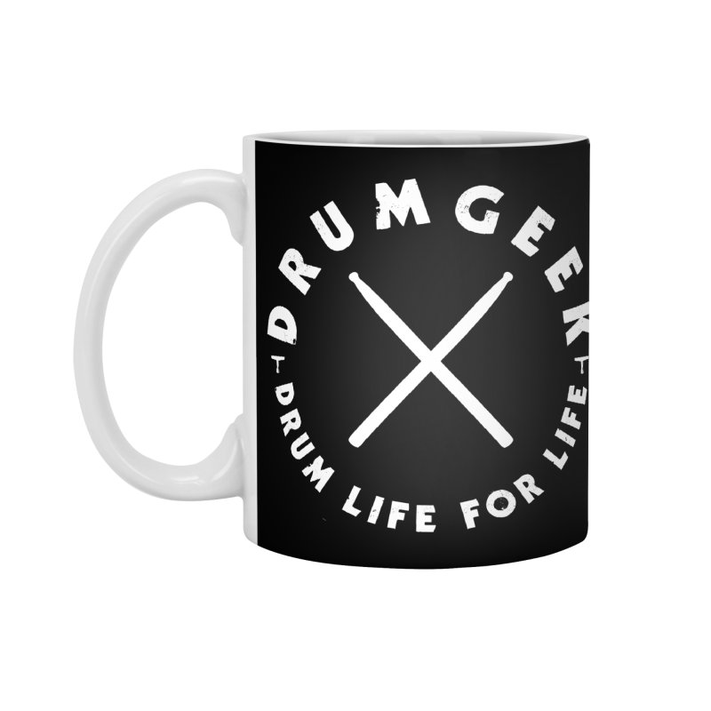 Drum Life For Life (Style 3) - White Logo Accessories Standard Mug by Drum Geek Online Shop