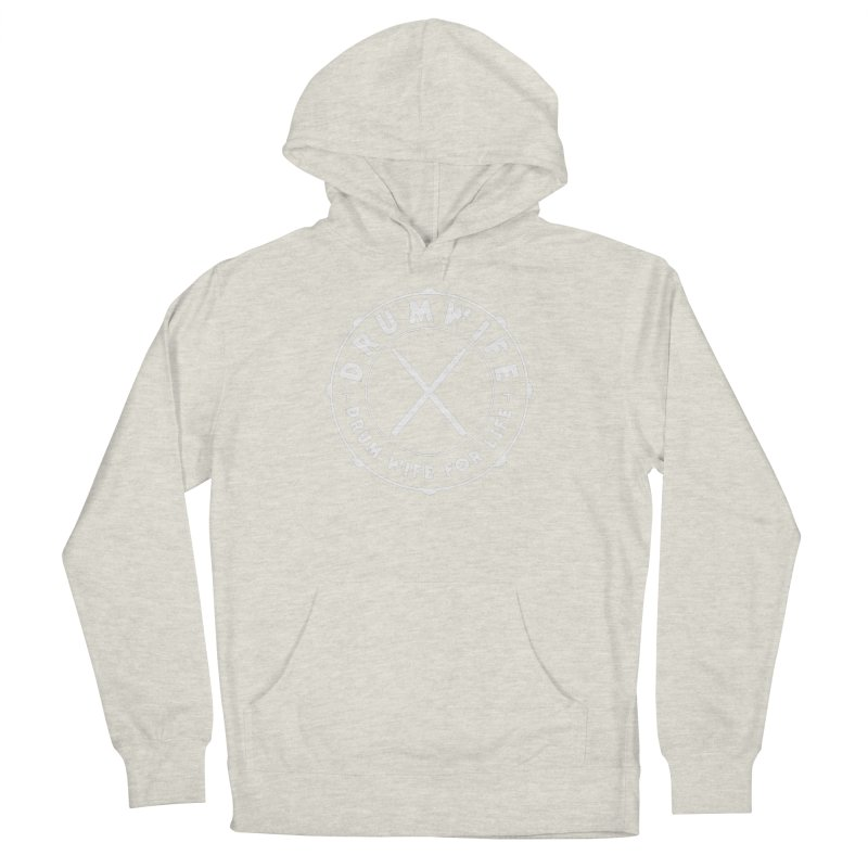 Drum Wife (White) Women's French Terry Pullover Hoody by Drum Geek Online Shop