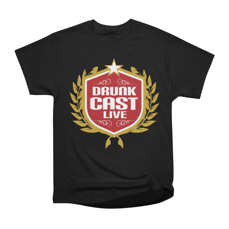 DrunkCast: Live! Logo Men's Heavyweight T-Shirt by Content Pending - Things & Notables