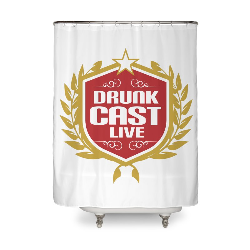 DrunkCast: Live! Logo Home Shower Curtain by Content Pending - DrunkCast Live! Store
