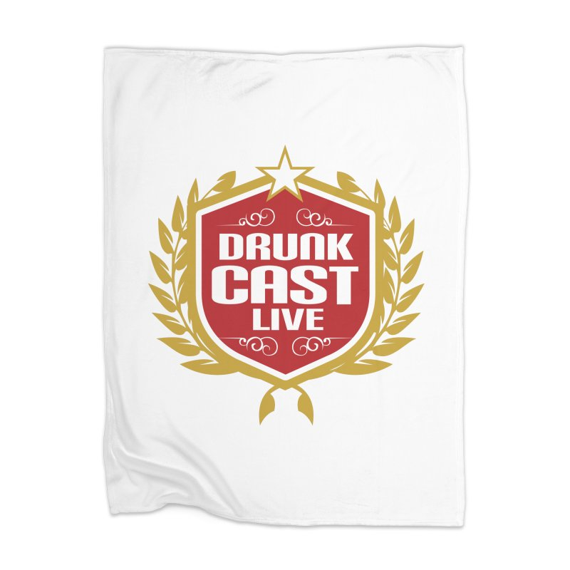 DrunkCast: Live! Logo Home Blanket by Content Pending - DrunkCast Live! Store