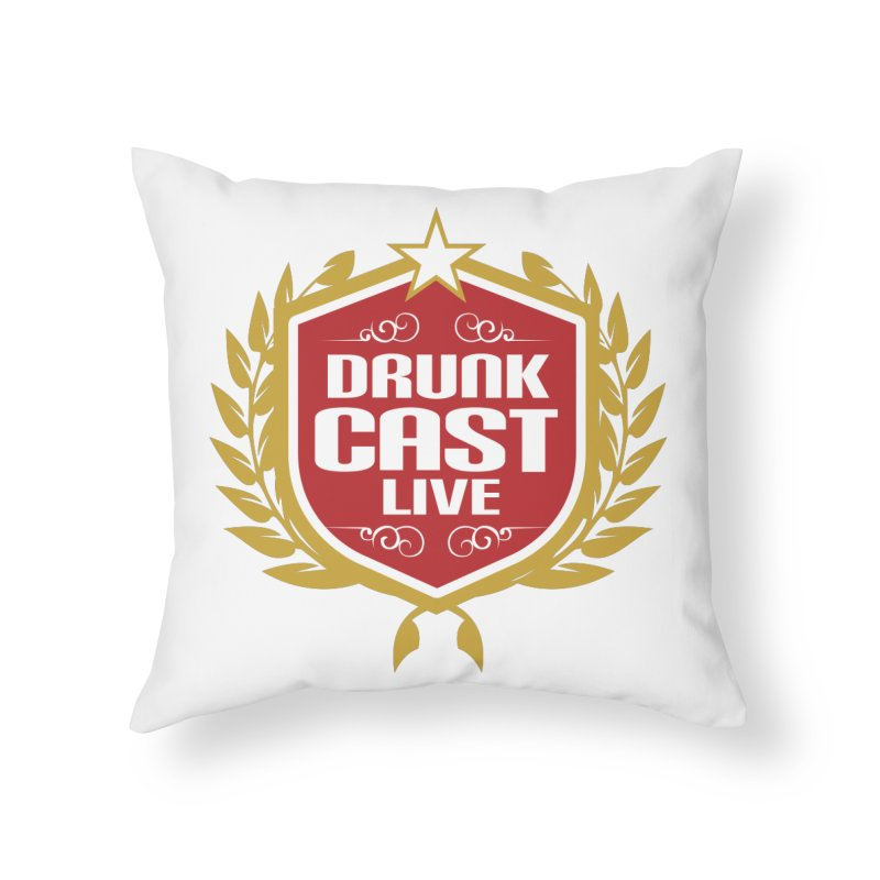 DrunkCast: Live! Logo Home Throw Pillow by Content Pending - DrunkCast Live! Store