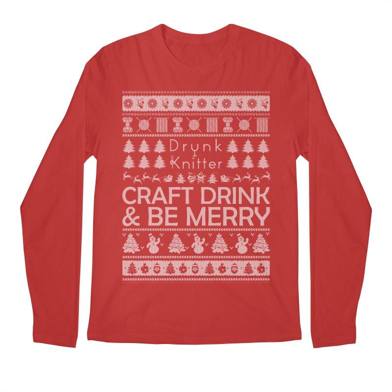 Craft, Drink, & Be Merry Men's Longsleeve T-Shirt by drunkknitter's Artist Shop