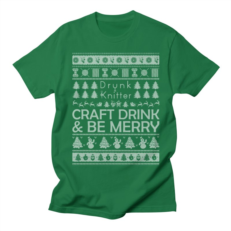 Craft, Drink, & Be Merry Men's T-Shirt by drunkknitter's Artist Shop
