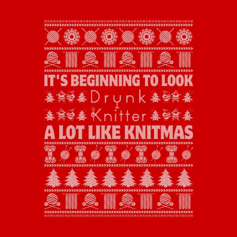 It's Beginning to Look A Lot Like Knitmas! Men's T-Shirt by drunkknitter's Artist Shop