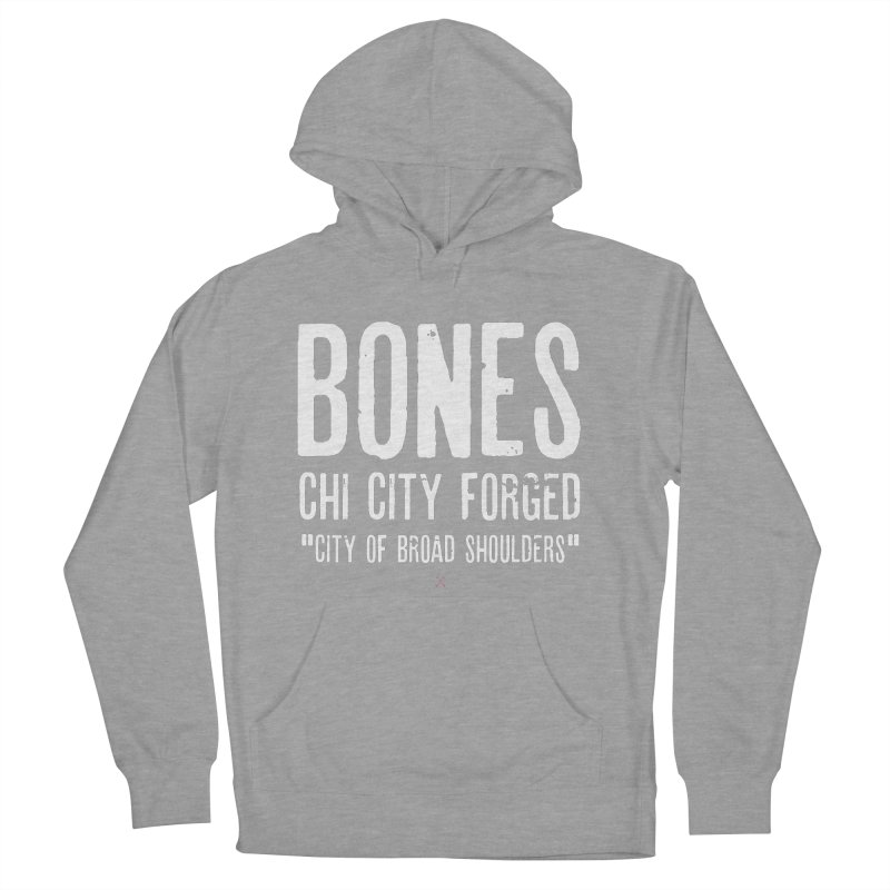 BONES: CHI CITY FORGED in Men's Pullover Hoody Heather Graphite by drybonesrising's Shop