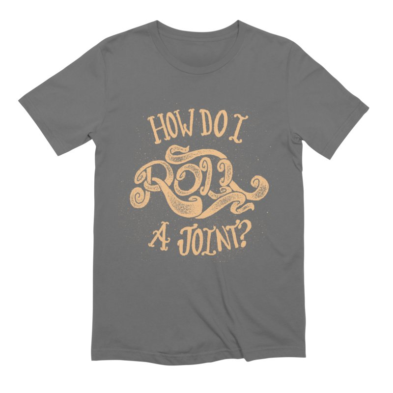 How Do I Roll A Joint? Men's T-Shirt by DTM Creative
