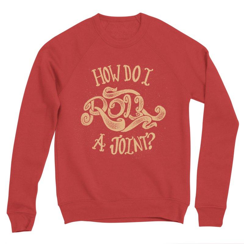 How Do I Roll A Joint? Men's Sponge Fleece Sweatshirt by DTM Creative